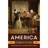 America: A Narrative History (Tenth Edition) (Vol. 1)
