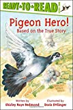 Pigeon Hero! (Ready-to-Reads)
