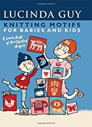 Knitting Motifs for Babies and Kids: A Source Book of 50 Charted Designs