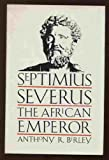 the life and reign of septimius severus in ancient rome His first visit to rome was around 163 ce during the reign of marcus aurelius  and lucius verus he was protected by his cousin caius septimius severus and .