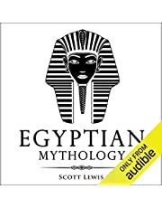 Egyptian Mythology: Classic Stories of Egyptian Myths, Gods, Goddesses, Heroes, and Monsters: Classical Mythology Series, Book 8