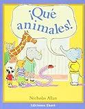 Que Animales!, Nicholas Allan, 9802572640