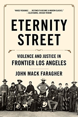 Download Eternity Street: Violence and Justice in Frontier Los Angeles Pdf