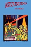 img - for Astounding Stories (Vol. VI No. 1 April, 1931) (Volume 6) book / textbook / text book