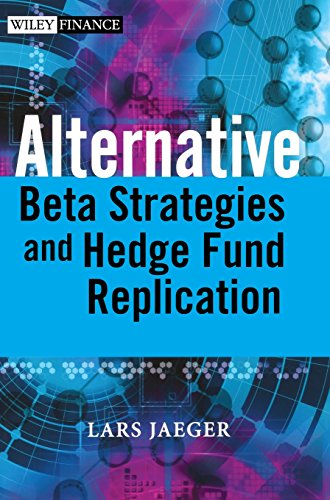 Alternative Beta Strategies and Hedge Fund Replication by Lars Jaeger