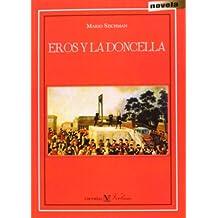 Eros y la doncella (Spanish Edition)