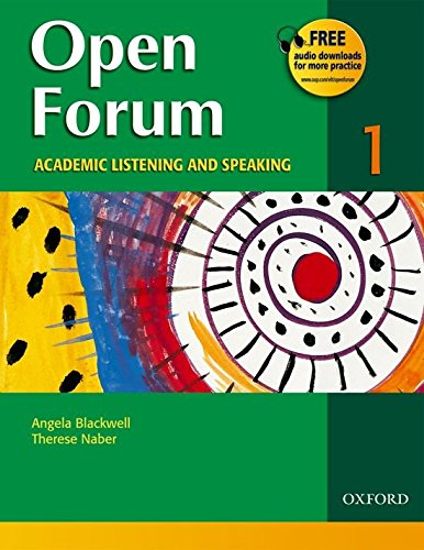 Open Forum: Academic Listening and Speaking (Student Book 1)