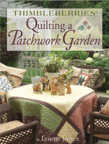 - Thimbleberries Quilting a Patchwork Garden (Thimbleberries)
