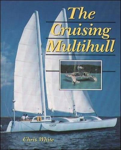 (The Cruising Multihull)