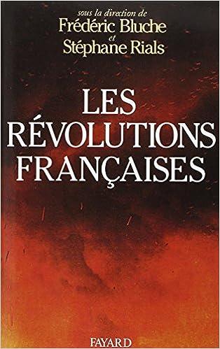 Livres audio gratuits à télécharger pour ipod Les Révolutions françaises : Les phénomènes révolutionnaires en France, du Moyen âge à nos jours DJVU 2213022747