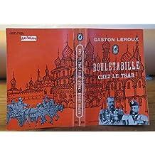 Rouletabille chez le Tsar / 1962 / Leroux, Gaston