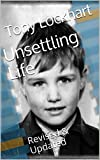 img - for Unsettling Life: Revised & Updated book / textbook / text book