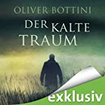 Der kalte Traum | Oliver Bottini