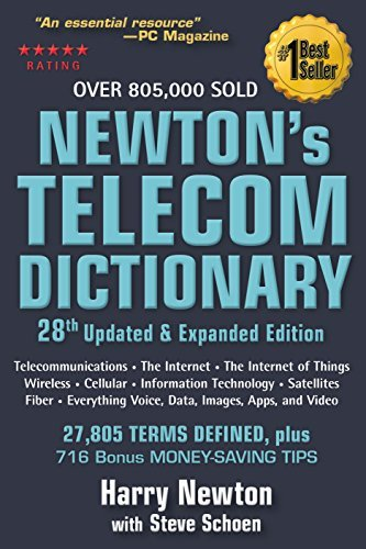 By Harry Newton Newton's Telecom Dictionary: covering Telecommunications, The Internet, The Cloud, Cellular, The Int (28th Updated and Expanded Edition) [Paperback] PDF
