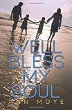 Well Bless My Soul, Ann Moye, 1495354369