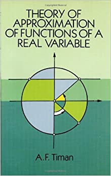 Book Theory of Approximation of Functions of a Real Variable