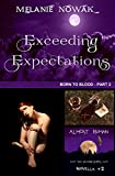 Exceeding Expectations: (Born to Blood - Part 2) (ALMOST HUMAN - The Second Series)