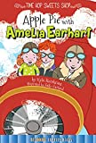 Apple Pie with Amelia Earhart (Time Hop Sweets Shop)