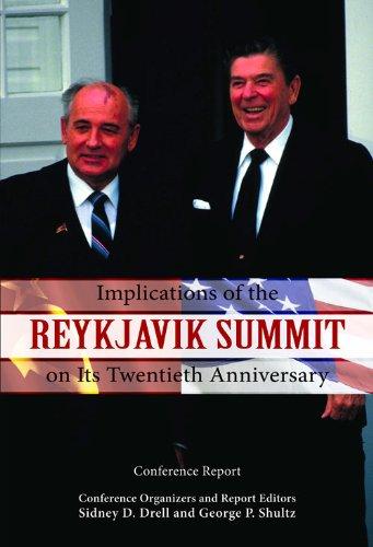 Implications of the Reykjavik Summit on Its Twentieth...