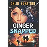 Ginger Snapped: A Cybercrime Thriller
