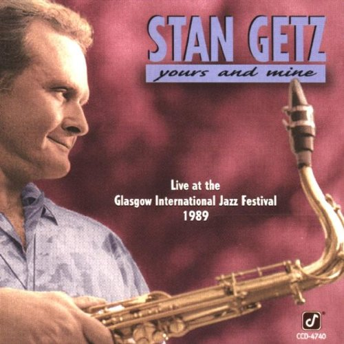 Yours and Mine: Live at the Glasgow International Jazz Festival 1989 by Concord Records