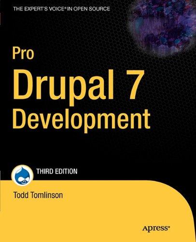 [PDF] Pro Drupal 7 Development, 3rd Edition Free Download | Publisher : Apress | Category : Computers & Internet | ISBN 10 : 1430228385 | ISBN 13 : 9781430228387