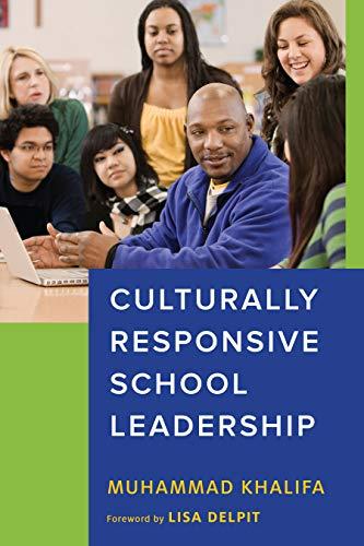 Culturally Responsive School Leadership (Race and Education) (Zaretta Hammond Culturally Responsive Teaching And The Brain)