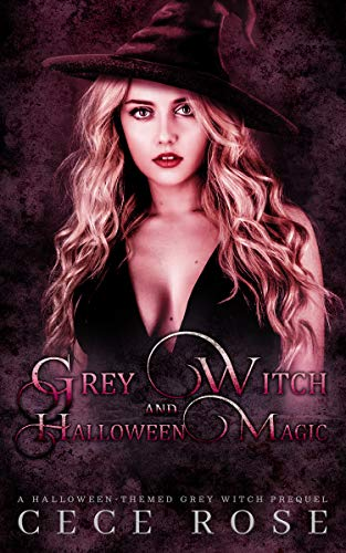Grey Witch and Halloween Magic: A Grey Witch Prequel ()