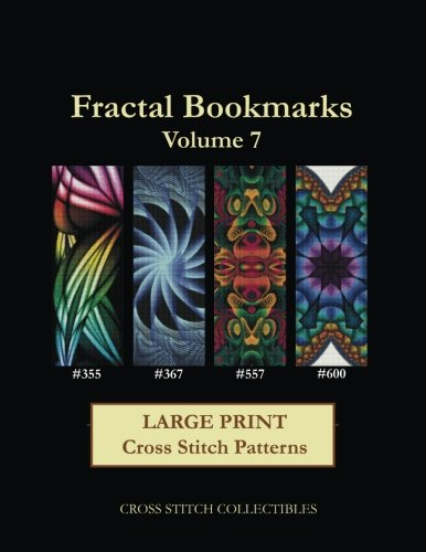 Fractal Bookmarks Vol. 7: Large Print Cross Stitch Patterns