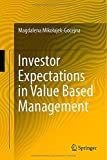 Investor Expectations in Value Based Management, Mikoajek-Gocejna, Magdalena, 3319068466