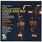 Rediscovered Louis & Bix