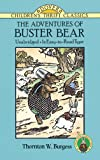 The Adventures of Buster Bear (Dover Children's Thrift Classics)