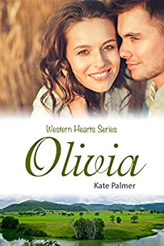 Olivia: Western Hearts Series by [Palmer, Kate]