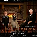 Little Lord Fauntleroy Hörbuch von Frances Hodgson Burnett Gesprochen von: Andrea Giordani