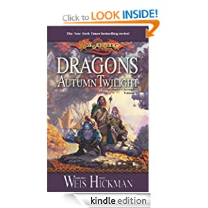 Dragons of Autumn Twilight: Chronicles, Volume One (Dragonlance Chronicles) Tracy Hickman