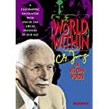 World Within: C.G. Jung In His Own Words