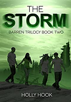 The Storm (The Barren Trilogy, Book #2) by [Hook, Holly, Hook, Holly]