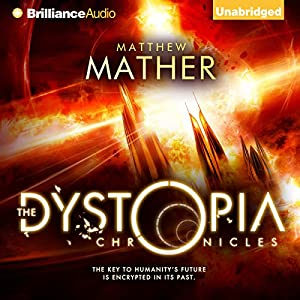 The Dystopia Chronicles Audiobook