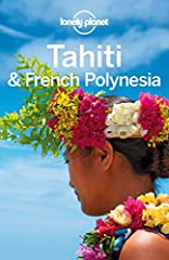 #1 best-selling guide to Tahiti & French Polynesia*        Lonely Planet Tahiti & French Polynesia is your passport to the most relevant, up-to-date advice on what to see and skip, and what hidden discoveries await you. Swim in...