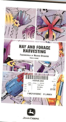 Hay and Forage Harvesting: Fundamentals of Machine Operation