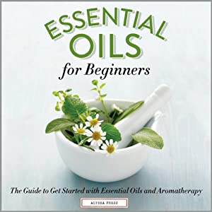 Essential Oils for Beginners Audiobook