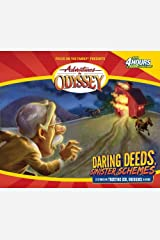 Adventures in Odyssey: Daring Deeds, Sinister Schemes (Gold Audio Series #5) Audio CD