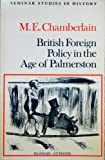 img - for British foreign policy in the age of Palmerston (Seminar studies in history) by Muriel Evelyn Chamberlain (1980-01-01) book / textbook / text book