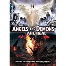 Angels & Demons Are Real