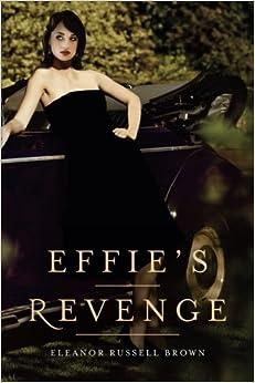 Book Effie's Revenge
