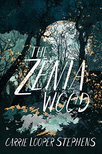 The Zenia Wood by [Stephens, Carrie Looper]