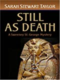 Still as Death, Sarah Stewart Taylor, 0786292156