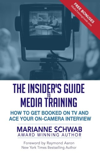 The Insider's Guide to Media Training: How to Get