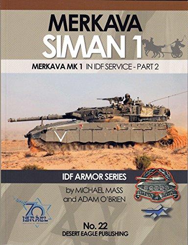 Desert Eagle Publications - Merkava Siman 1: Merkava Mk 1 in IDF Service Part 2