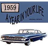 A Year In Your Life 1959 [2 CD]